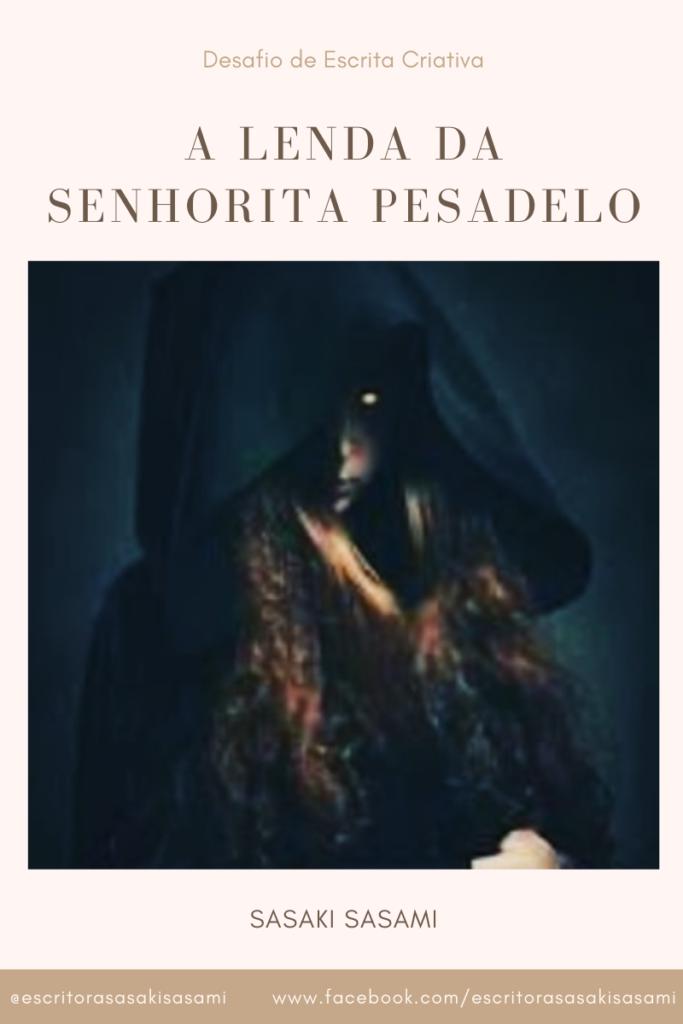 A lenda da senhorita pesadelo